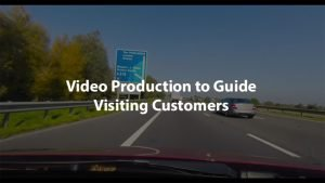 Video Production to Guide Visiting Customers